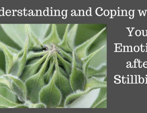 Understanding and Coping with Your Emotions after Stillbirth